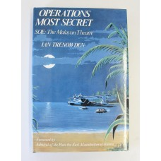 Book - Operations Most Secret - SOE: The Malayan Theatre