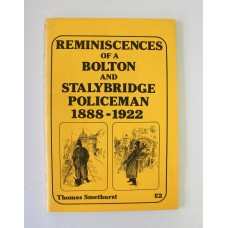 Book - Reminiscences of a Bolton and Stalybridge Policeman 1888-1