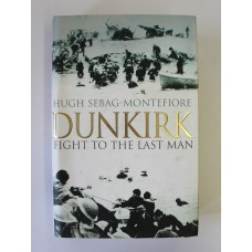Book - Dunkirk Fight To The Last Man