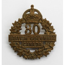 Canadian 30th (British Columbia) Infantry Bn. C.E.F. WW1 Cap Badge