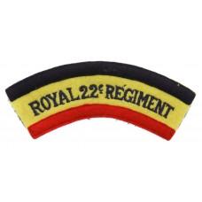 Canadian Royal 22nd Regiment (ROYAL 22e Regiment) Cloth Shoulder Title