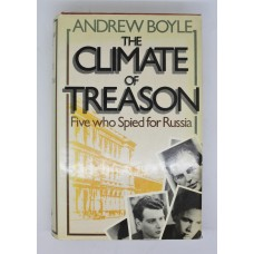 Book - The Climate of Treason - Five who Spied for Russia