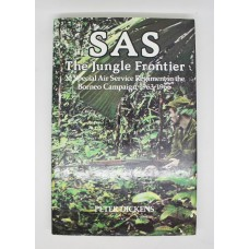 Book - SAS - The Jungle Frontier - 22 Special Air Service Regiment in the Borneo Campaign, 1963-1966