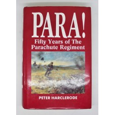 Book - PARA! - Fifty Years of the Parachute Regiment
