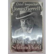 Book - When I was at Scotland Yard