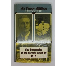 Book - Sir Percy Sillitoe The Biography of the former head of MI5