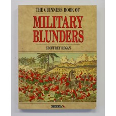 Book - The Guinness Book of Military Blunders