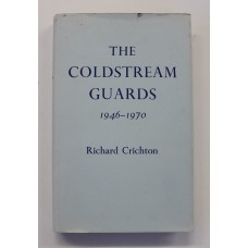 Book - The Coldstream Guards 1946 - 1970
