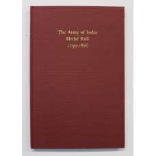 Book - The Army of India Medal Roll 1799-1826