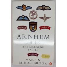 Book - Arnhem 1944 - The Airborne Battle