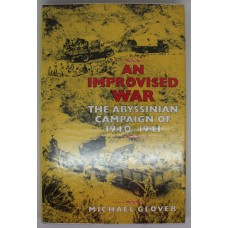 Book - An Improvised War - The Abyssinian Campaign of 1940 to 1941