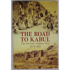 Book - The Road to Kabul - The Second Afghan War 1878-1881