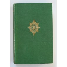 Book - The Worcestershire Regiment 1922 - 1950 by Lieut - Colonel Lord Birdwood M.V.O.